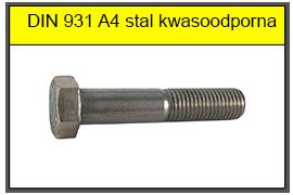 DIN 931 A4 stal kwasoodporna